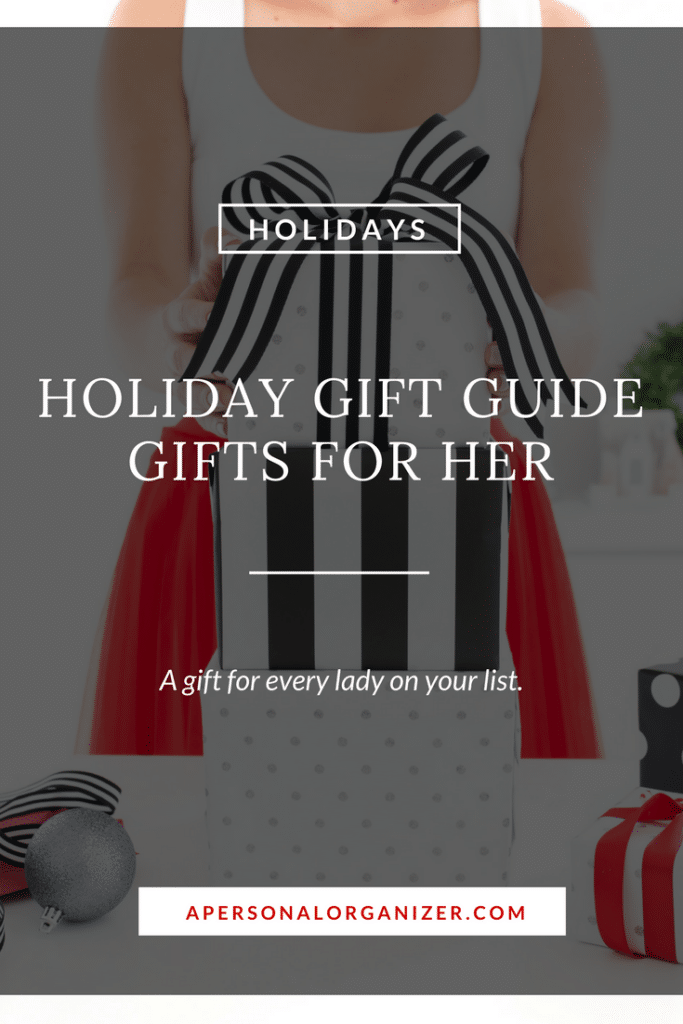 The perfect gift ideas for the woman that already has everything. Holiday gift guide 2017 - Gifts for her.