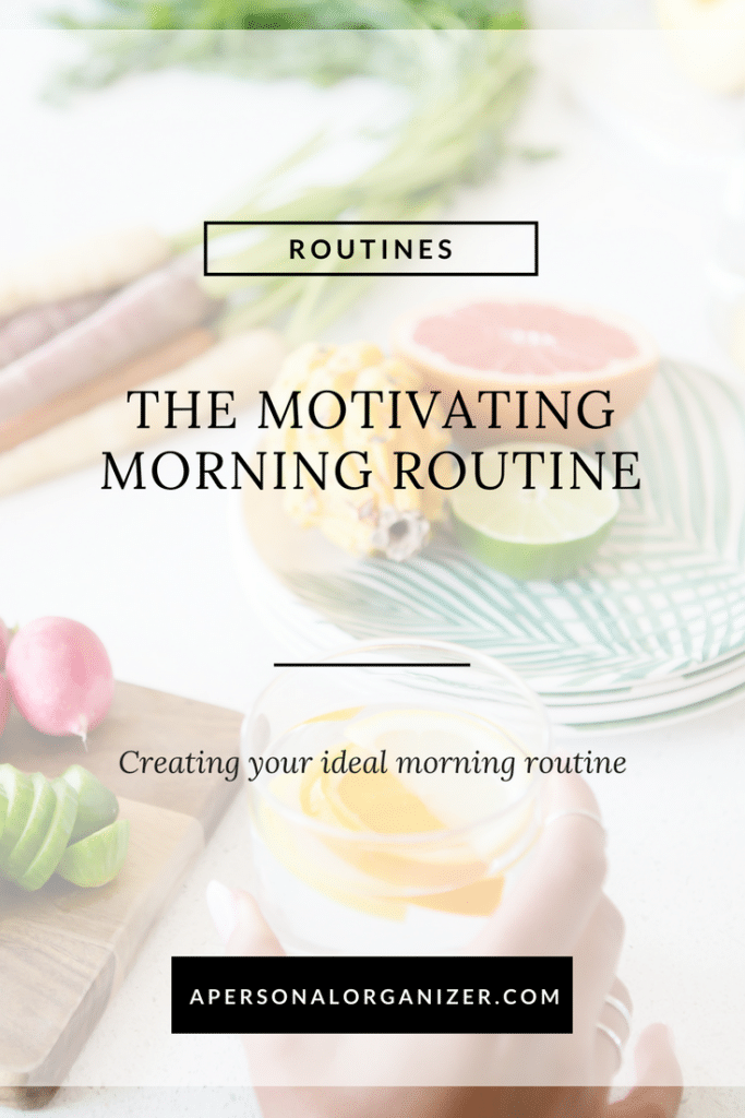 The Motivating Morning Routine