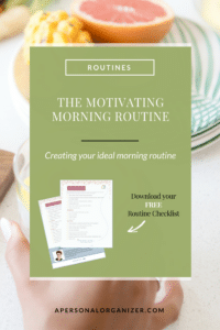 The Ideal Morning Routine - A Personal Organizer
