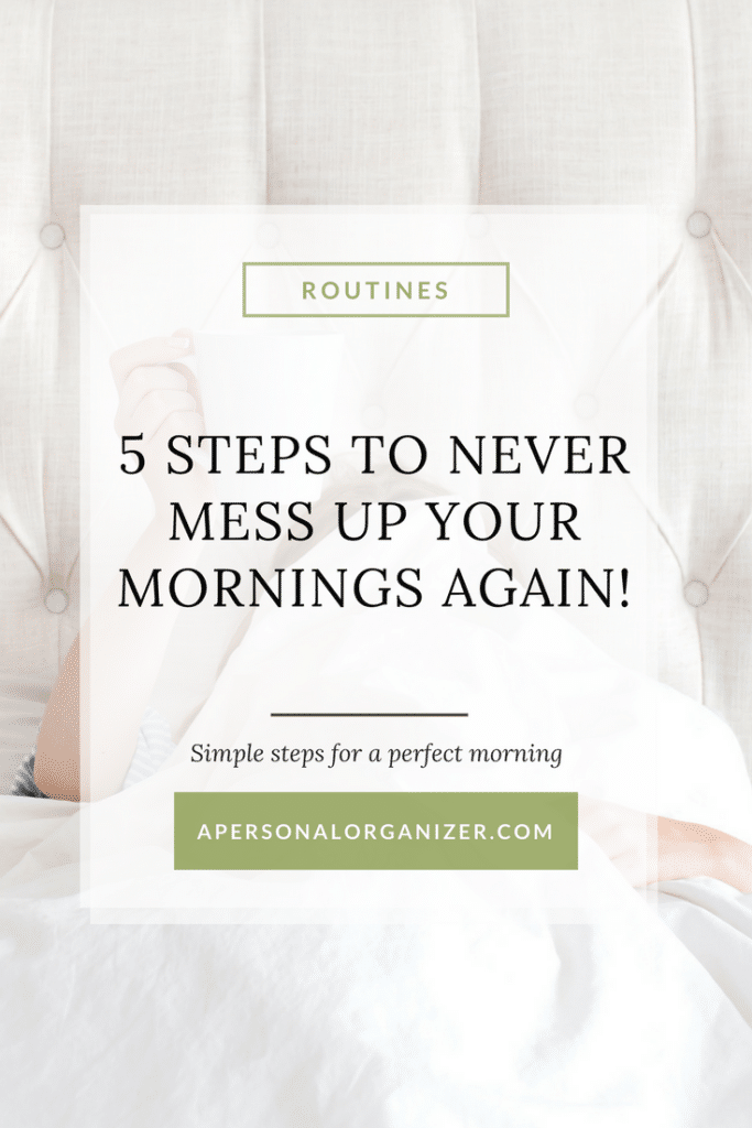5 easy steps to create your perfect morning and be more productive in your life!