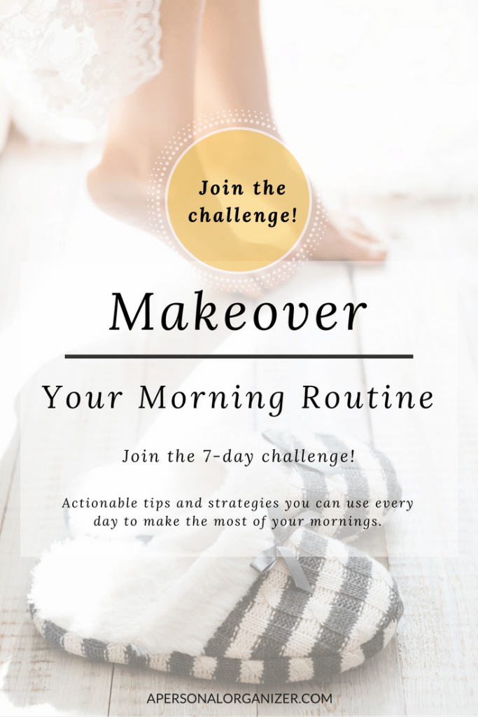 Makeover your morning routine. Actionable tips and strategies you can use every day to make the most of your mornings. #routines #organizing