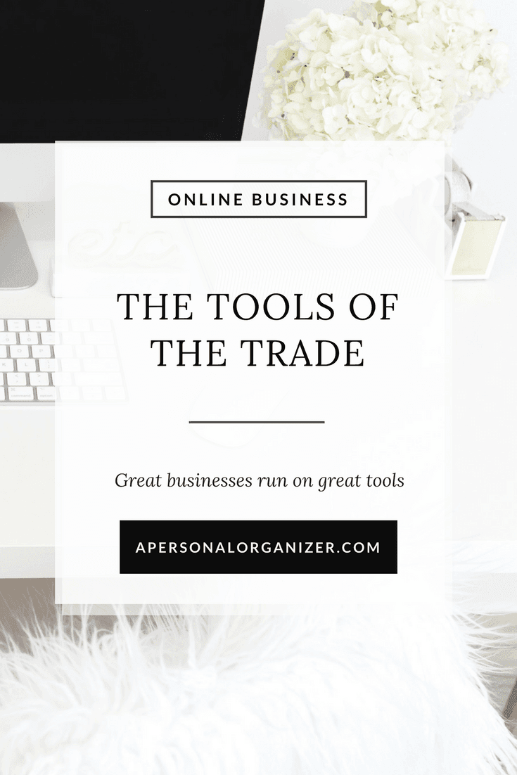 The Tools of The Trade. Great businesses run on great tools. 
