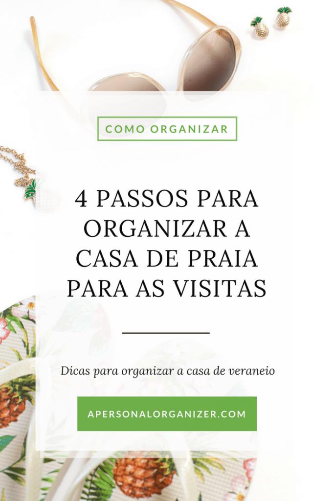 4 Passos Para Organizar A Casa De Praia Para As Visitas
