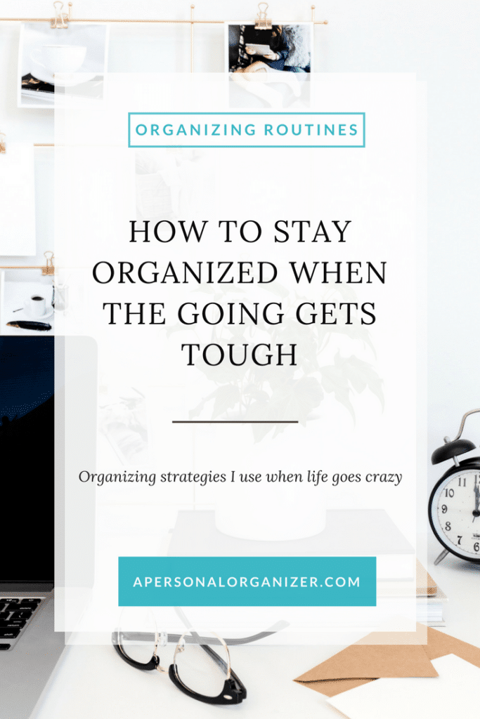 blog post image for How to stay organized when the going gets tuff.