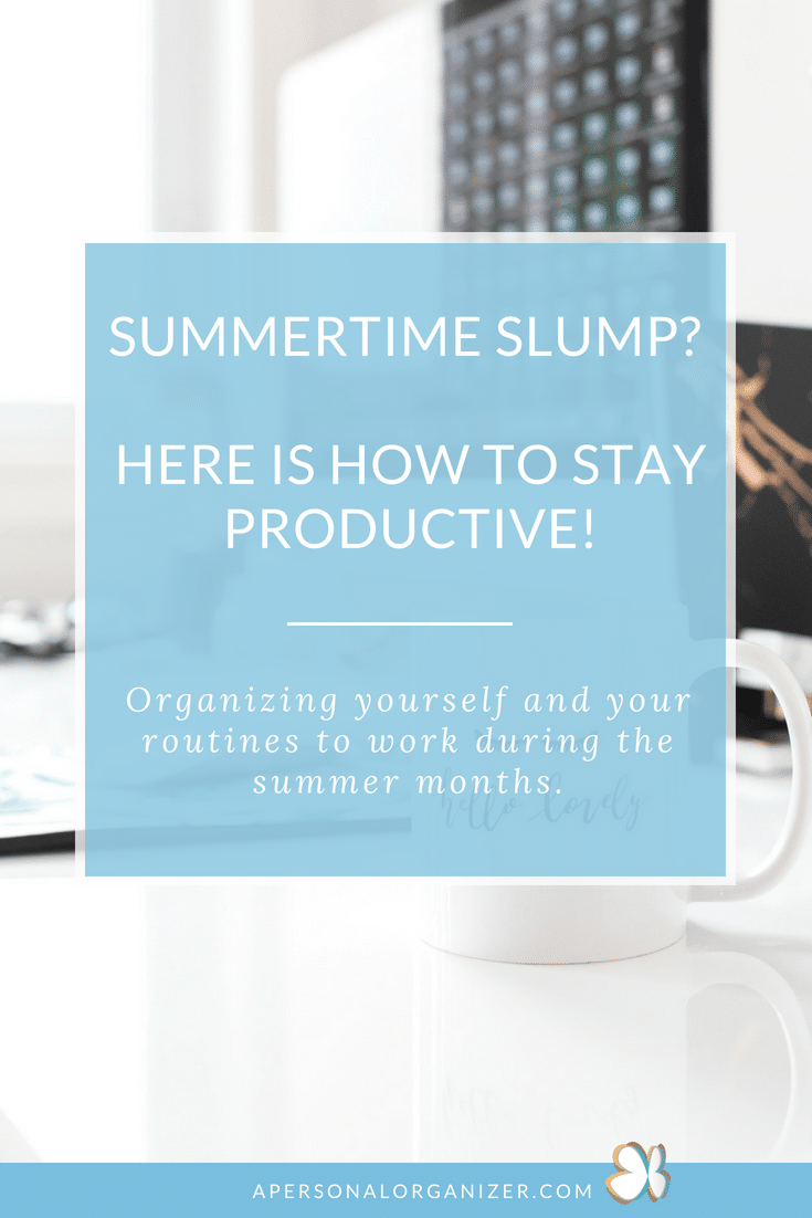 How to stay productive during the summer. Organizing tips to enjoy the summer and get things done even when you feel like laying down on the beach! #productivity #workfromhome