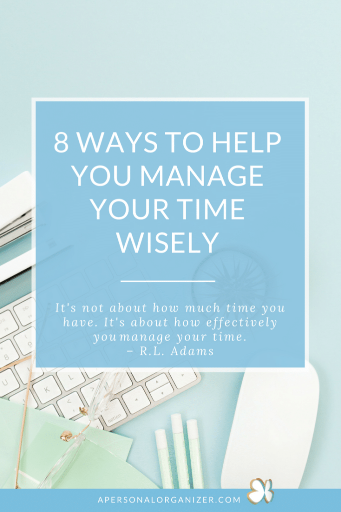 Effectively Manage Your Time Wisely - A Personal Organizer