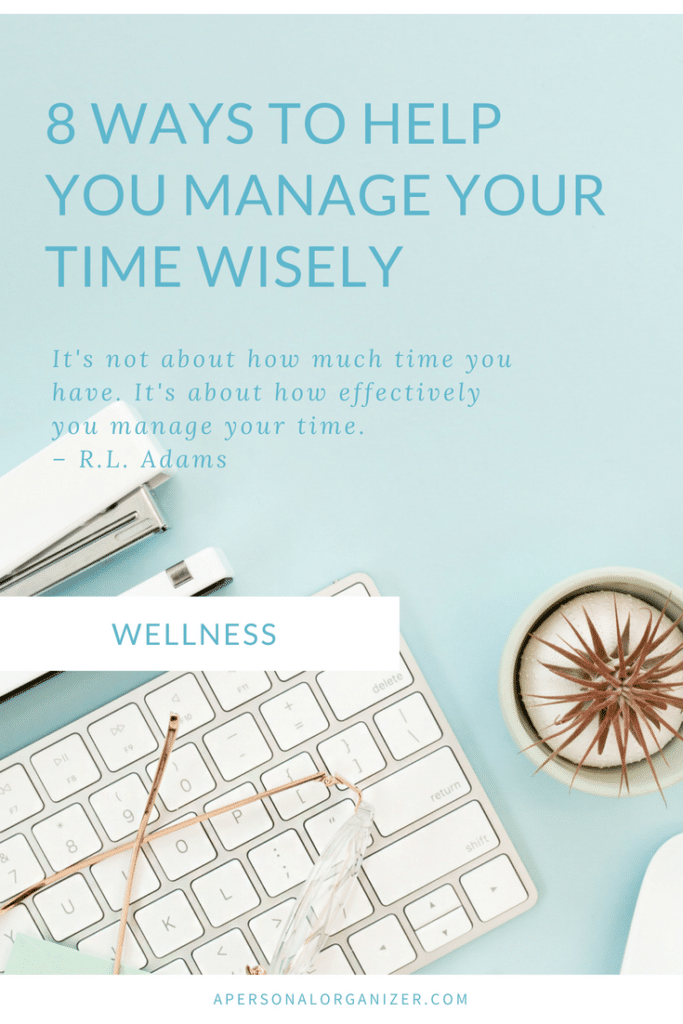 Help You Manage Your Time Wisely - A Personal Organizer