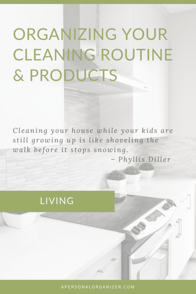Organizing your cleaning routines and products