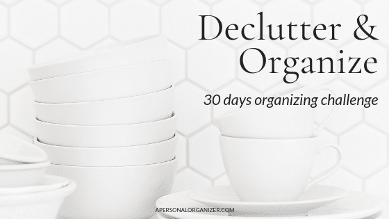 30 days decluttering and organizing challenge