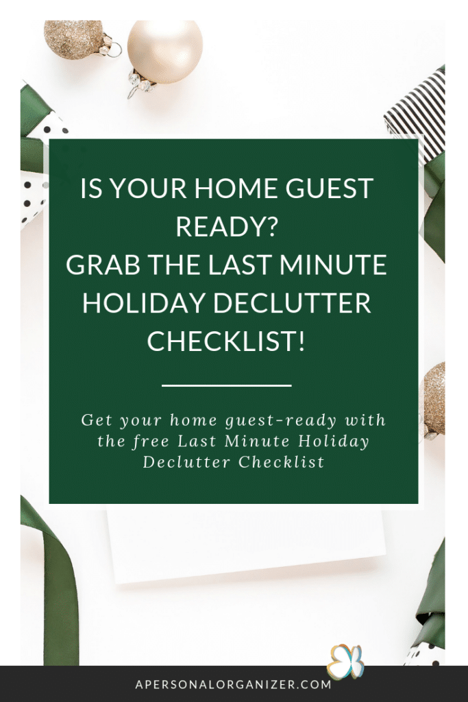 last minute holiday declutter checklist