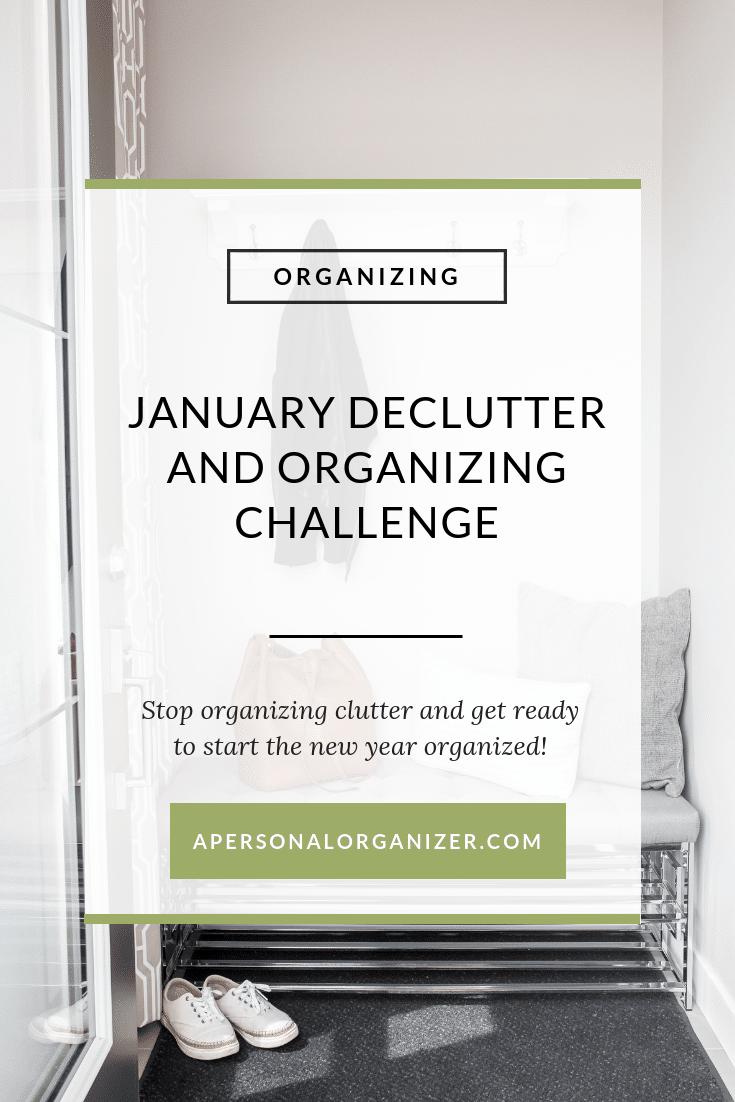 January organizing challenge