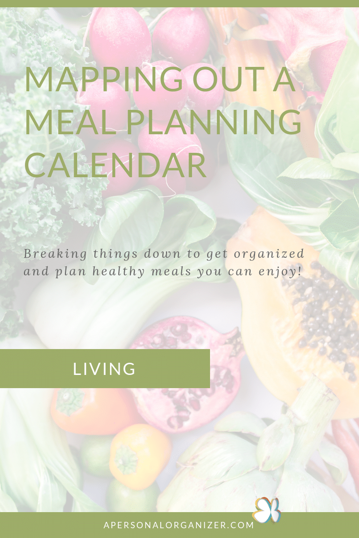 How to map out a meal planning calendar.