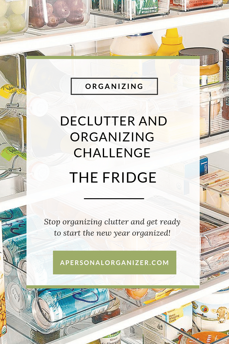 Join the Declutter and Organizing Challenge to organize your home room by room. Today we are organizing the fridge! A checklist a day to get it done!