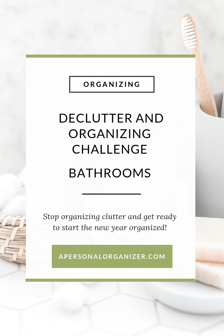 Bathroom organizing checklist