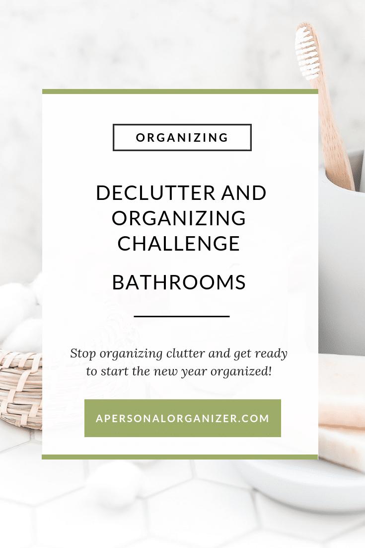 Bathroom organizing checklist