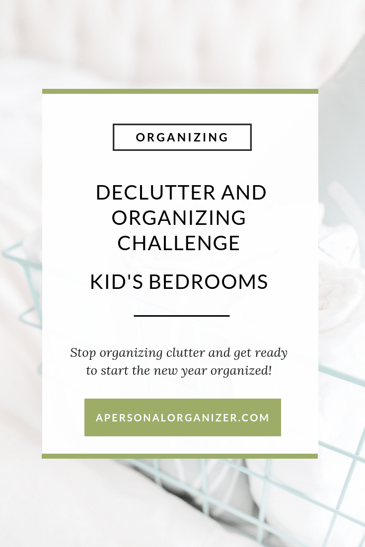 It's time to declutter and organize the kids' rooms. On the Decluttering and Organizing Challenge, we are creating a clutter-free home, removing everything that's on the way of creating the life you love. On the kids' rooms we will engage with them and teach them important organizing skills. Do you want to stop organizing clutter? Then, join us on the challenge and access all the free printable organizing checklists. One for each room of your home!