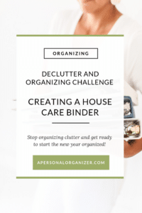 Creating A House Care Binder - A Personal Organizer