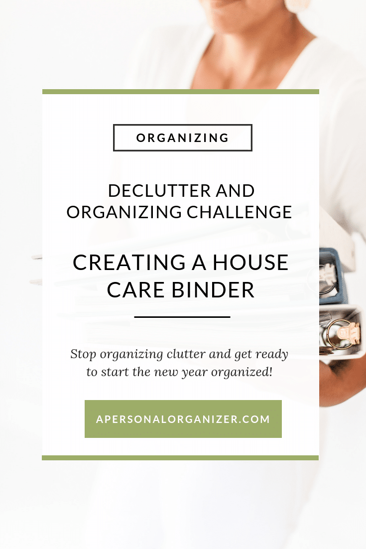 Today we will create another organizing system. This time, in the form of a binder that is dedicated to helping you take care of your home. We will put all the pieces together in one spot so you don't have to run searching for any information when you need it.