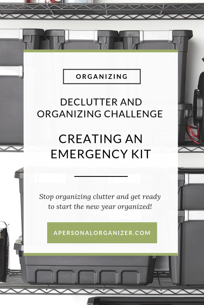 Creating An Emergency Kit - A Personal Organizer