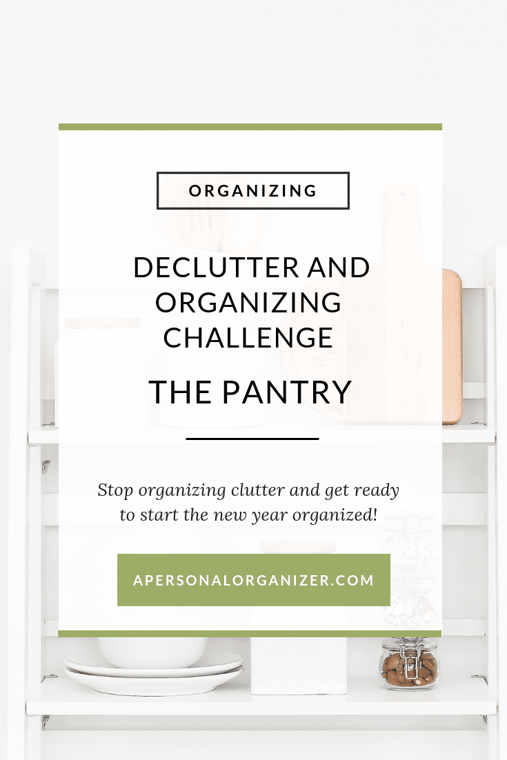 Join the Declutter and Organizing Challenge to organize your home room by room. Today we are organizing the pantry! A checklist a day to get it done! #checklist #pantry #organizing