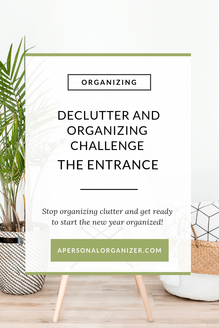 declutter and organizing challenge - organizing the entrance