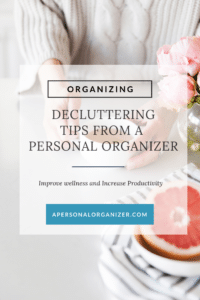 Pro tips from a personal organizer
