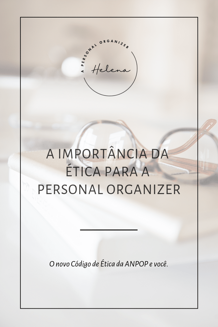 Importance of ethics - A Personal Organizer