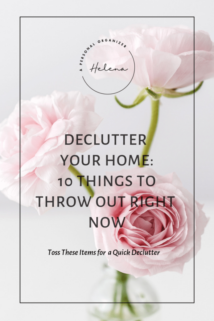 10 Things to Throw Out Right Now