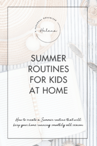 Summer Routine for kids at home - A Personal Organizer