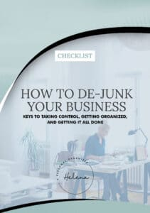 Checklist - Dejunk your business - A Personal Organizer