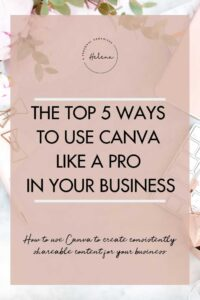 Ways to use canva in your business - A Personal Organizer