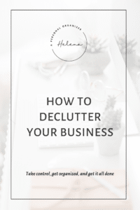 How to declutter your business and fall in love with it again.