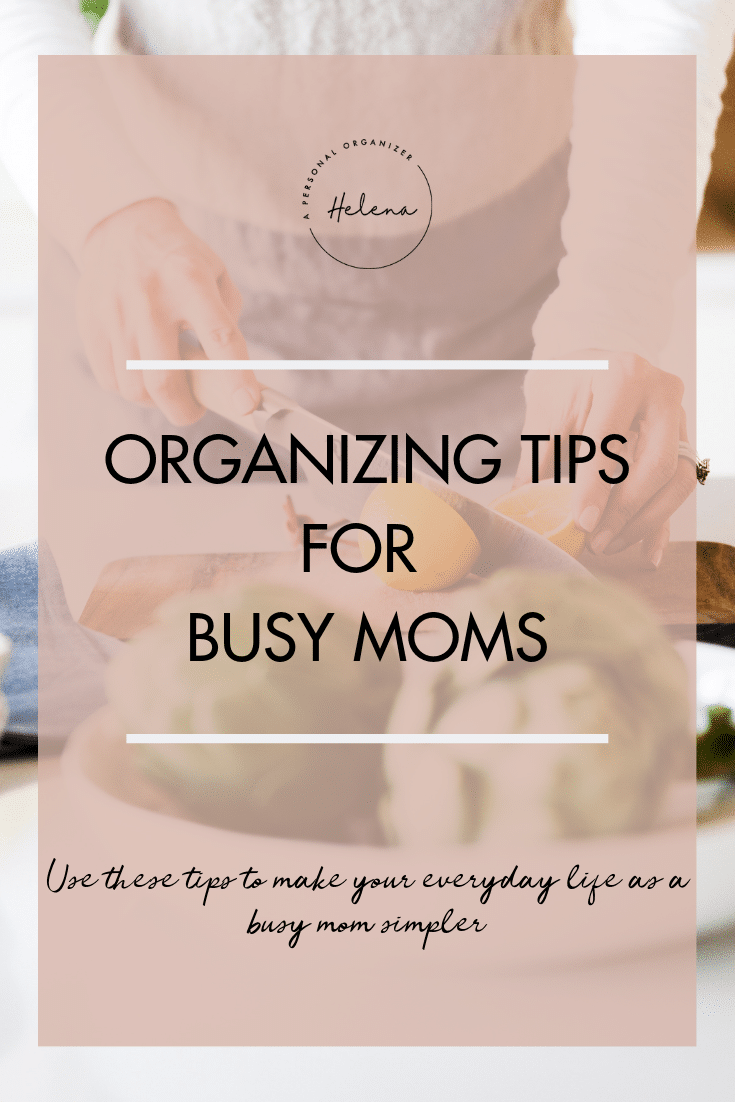 Organizing tips for busy moms
