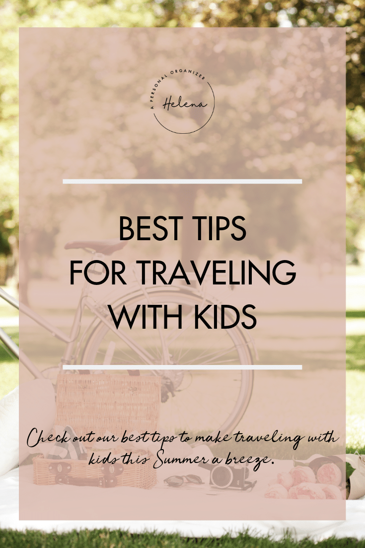 Best Tips for Traveling with Kids