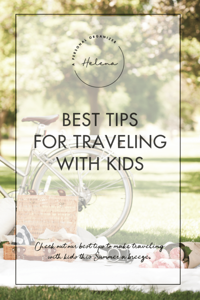 Best Tips for Traveling with Kids - A Personal Organizer