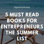 5 Must Read Books For Entrepreneurs - The Summer List 7