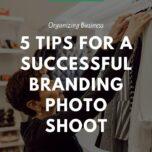 successful branding photoshoot organizing business - apersonalorganizer