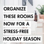 The Holidays are already in the air and we are feeling those busy vibrations already. While we probably can't help with the stress from your in-laws, we can help you organize and prepare your home for the holiday season. Here are our best tips for getting these areas decluttered, stocked, and organized.
