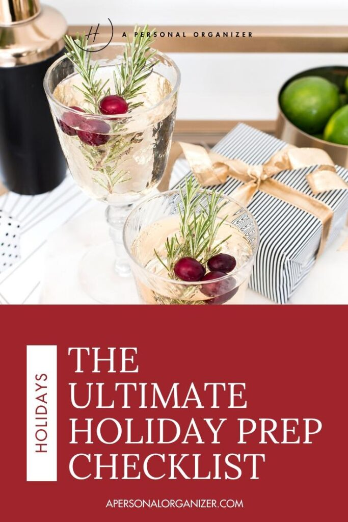 What to prep ahead for to make your holiday celebrations more enjoyable and relaxing so you can enjoy your company when they arrive.