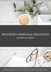 Curso Online Profissão: Personal Organizer. Curso Online Profissão: Personal Organizer.