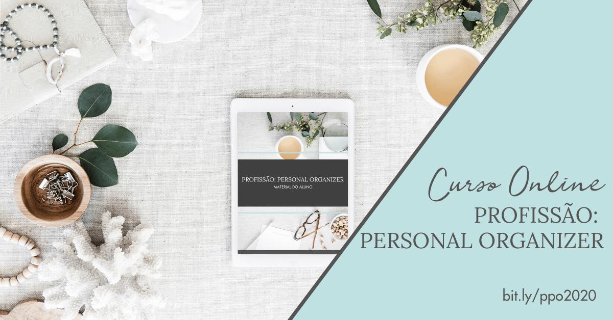 Curso Online Profissão: Personal Organizer