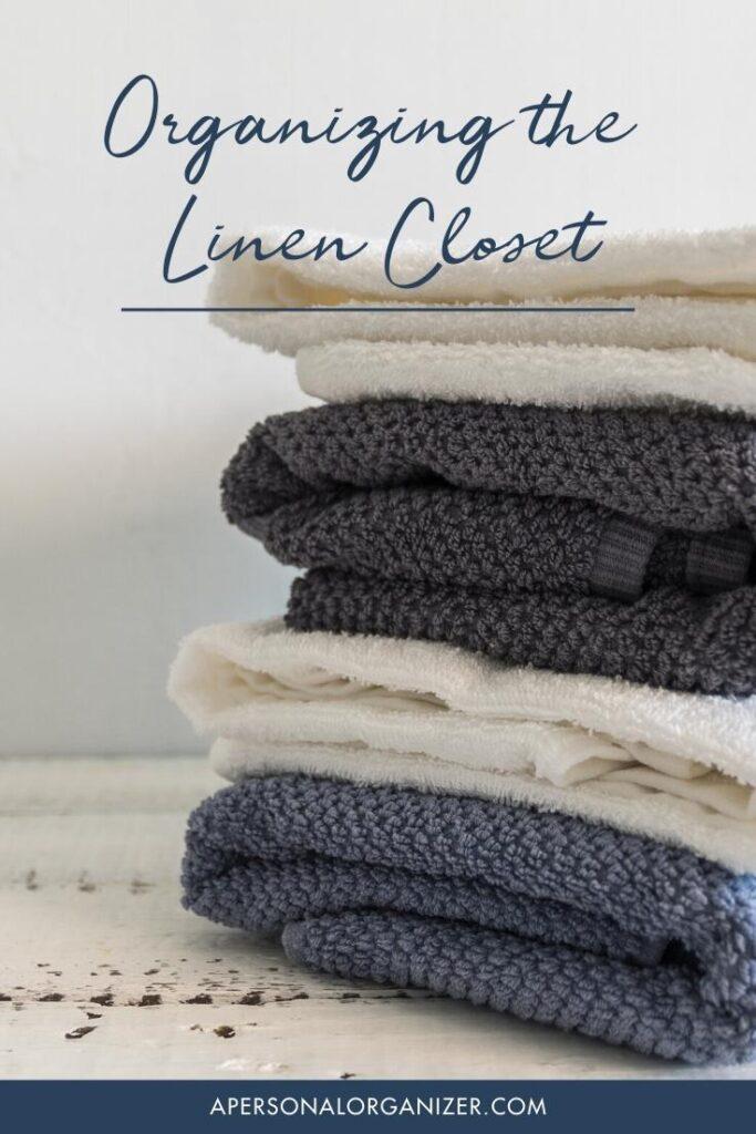 How to Organize The Linen Closet.