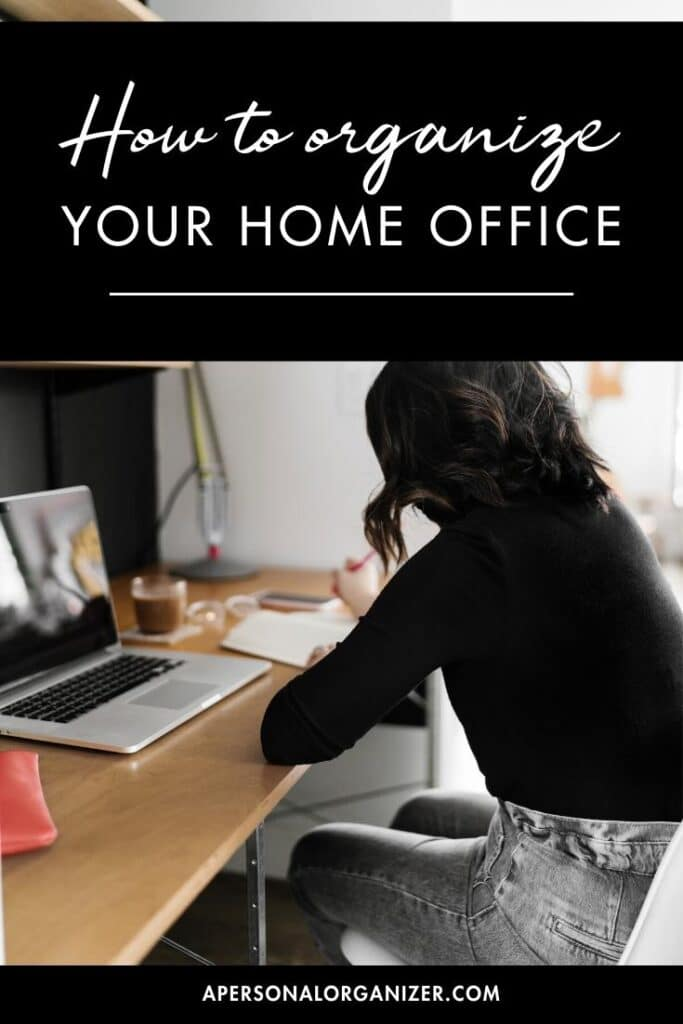 How to Organize Your Home Office