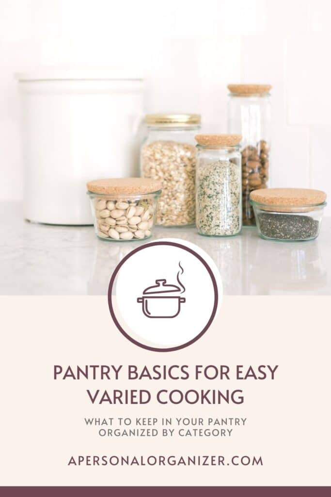 What to keep in your pantry for easy cooking.
