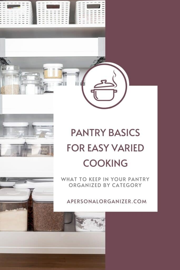 Cooking for your family doesn't have to be difficult. These pantry basics for easy, varied, cooking will let you make a wide range of dishes on the fly.
